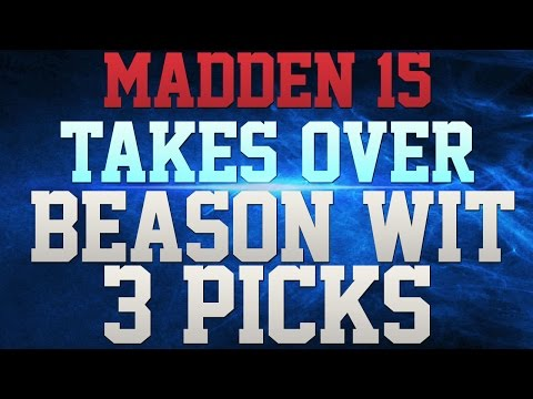 MADDEN 15 - JON BEASON TAKES OVER THE GAME WITH 3 4TH QUARTER PICKS!!! - ULTIMATE USER!!!