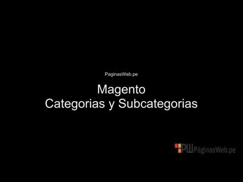 Magento Tutorial Español - Magento Categorias Y Subcategorias
