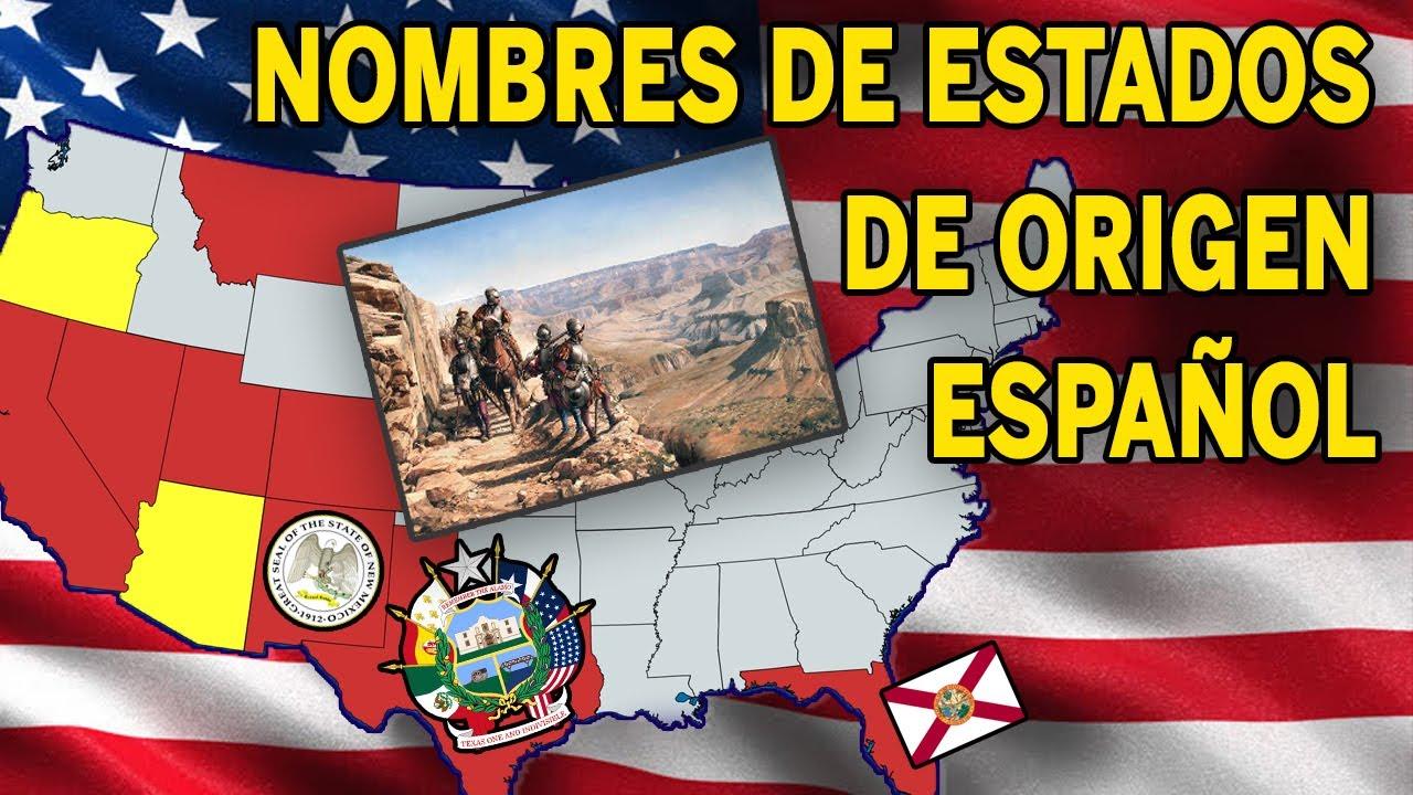 Origen español de Estados Unidos | Historia nombres de estados EEUU