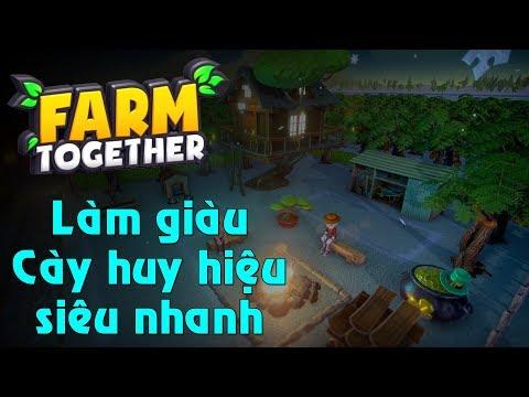 Hướng dẫn Làm Giàu & Cày Huy Chương siêu nhanh | Farm Together