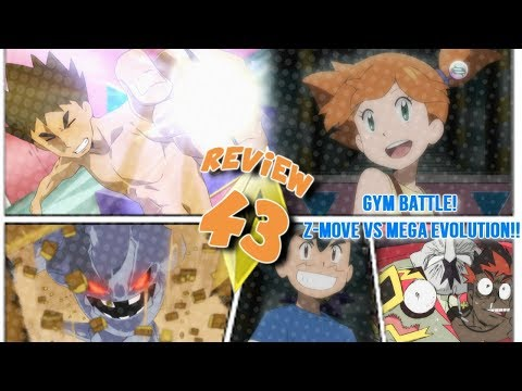 ☆Z-MOVES VS MEGA EVOLUTION.... AND MANY FLAWS IN BETWEEN?! // Pokemon Sun & Moon Episode 43 Review☆
