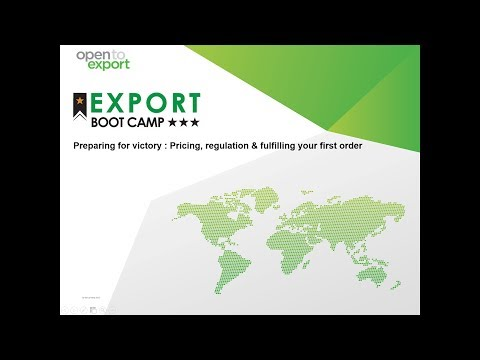 Export Bootcamp | Preparing for victory : Pricing, regulation & fulfilling your first order