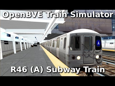 OpenBVE ►A Train to Far Rockaway!◀  (R46)