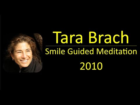 Tara Brach 2010 Smile Guided Meditation