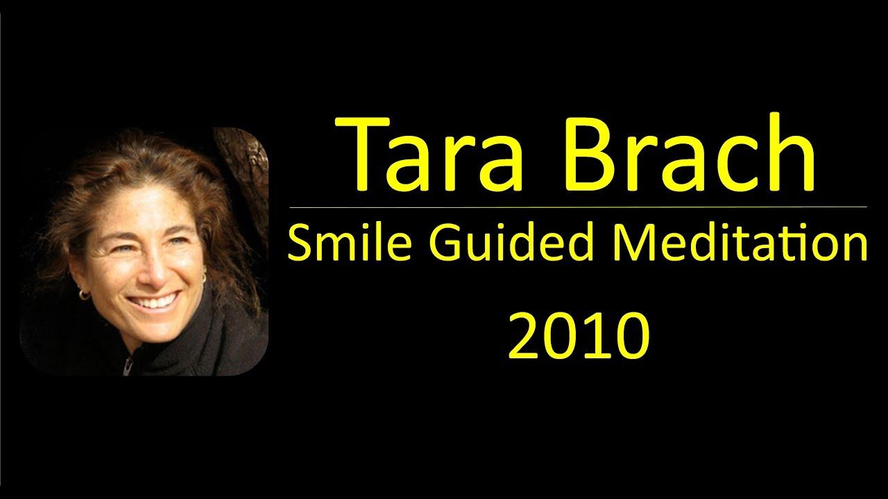 Tara Brach 2010 Smile Guided Meditation - YouTube