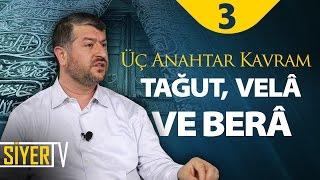 Üç Anahtar Kavram: Tağut, Velâ ve Berâ | Muhammed Emin Yıldırım (3. Ders)