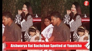 Aishwarya Rai Bachchan Spotted With Family at Yauatcha