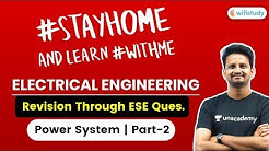 9:00 PM - SSC JE 2019-20 | Electrical Engg. by Ashish Sir | Power System (Part-2)