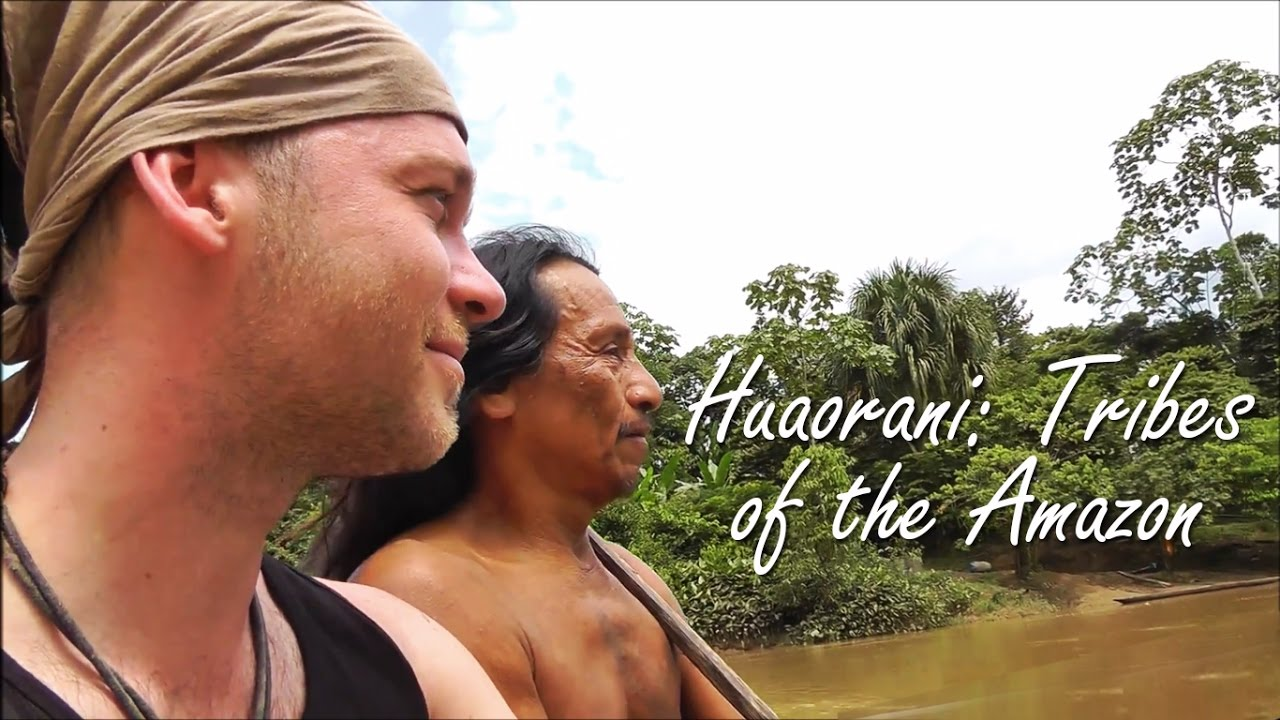 Huaorani: Tribes of the Amazon - Ecuador - HD short version