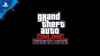 Grand Theft Auto Online - Arena War | PS4