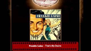 Frankie Laine – That's My Desire