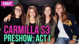 Carmilla | S3 | Act 1 YouNow Pre-Show