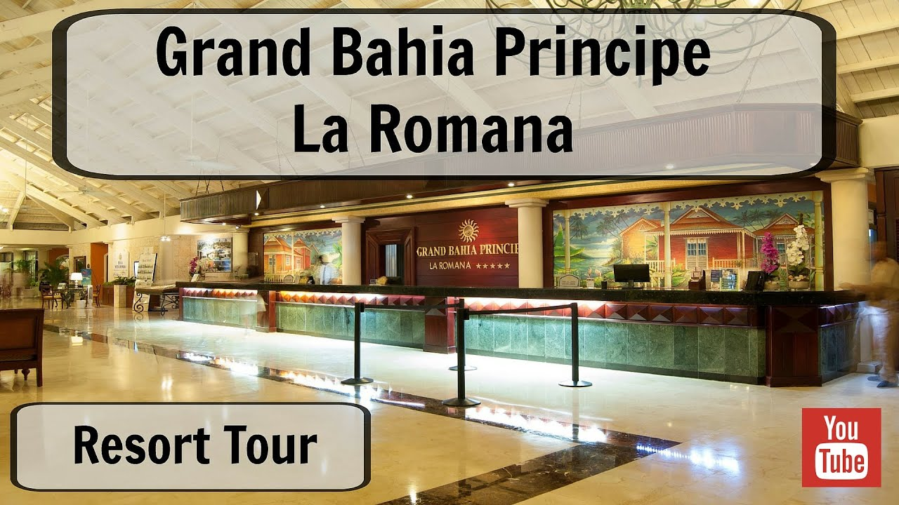 Grand Bahia Principe La Romana 2014 Resort Tour YouTube