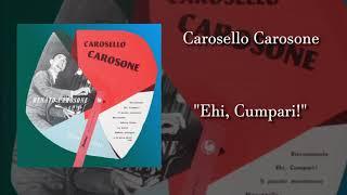 Renato Carosone - Ehi, Cumpari! (Carosello Carosone 1)