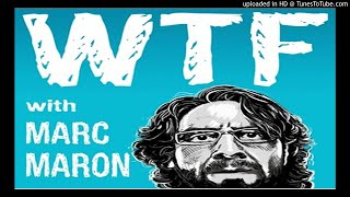 WTF with Marc Maron Podcast top comedy Podcast hosted by comedian Marc Maron Ep829 Edie Falco