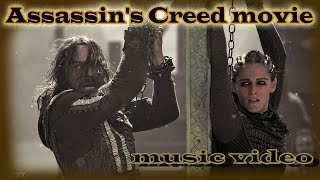 Assassin's Creed movie (music video) | Кредо Убийцы фильм