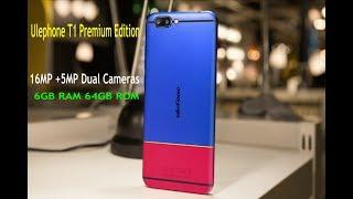 uleFone  T1 Premium Edition best smartphone of 2018
