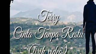 Terry_Cinta Tanpa Restu (lirik video)