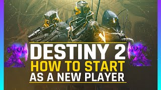 Destiny 2 Beginner GUIDE | Where to START, DLC's for Endgame, WEAPONS & POWER lvl Explained and more