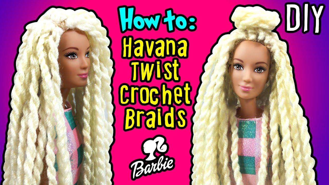How To Make Havana Twist Crochet Braids Hair with Barbie Doll - DIY ...