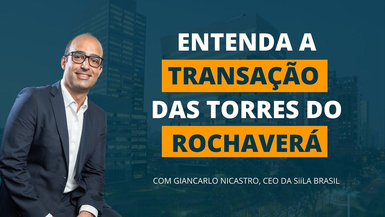 Giancarlo Nicastro analisa transação do Rochaverá de R$1,2 bilhão por BTG Pactual, Safra e Kinea