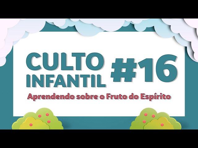 05/07/2020 - Culto Infantil - Ministério Semente