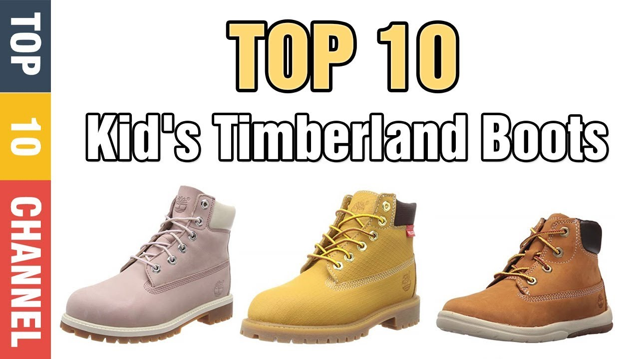 23224a5b9a72 ✅ Kid s Timberland boots  Top 10 Best timberland boots for winter ...