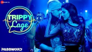 Trippy Lage | Password | Dev Rukmini Parambrata Paoli Adrit | Kamaleswar M | Savvy