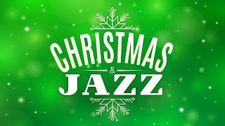 Christmas Music - Relaxing Christmas JAZZ - Christmas Traditional Songs Instrumental Mix