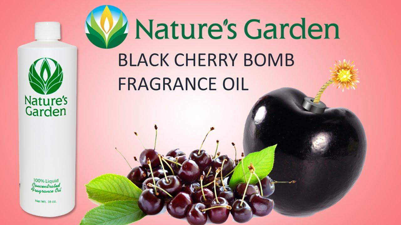 Black Cherry Bomb Fragrance Oil Natures Garden Youtube