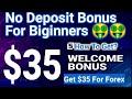 No Deposit Bonus For Forex $35 | Welcome Bonus For Biginners | How To Get Welcome Bonus For Free|