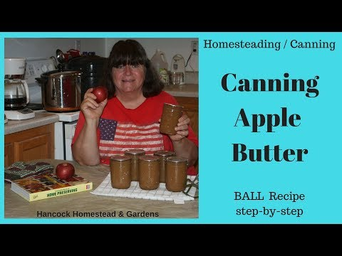 Homesteading Skills For Beginners: Canning Apple Butter On The Homestead (Ball Recipe Step-by-step)