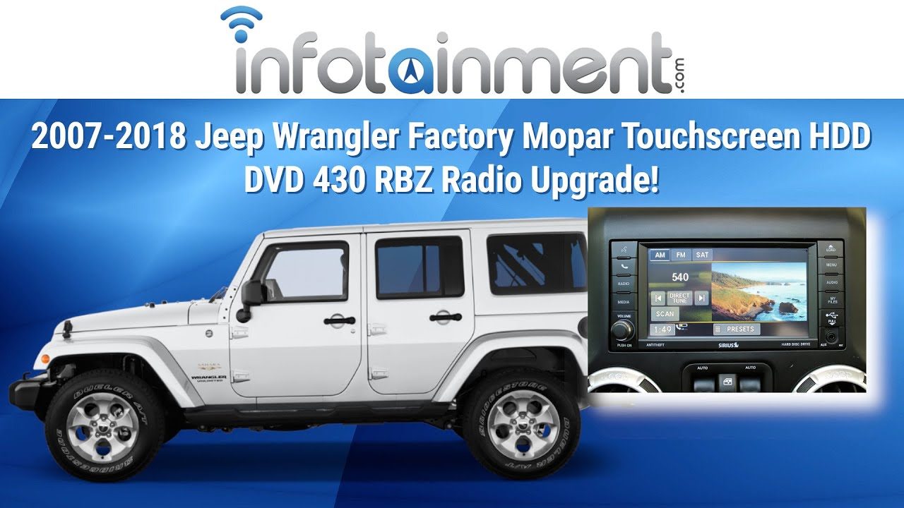 2007 2017 jeep wrangler factory mopar touchscreen hdd dvd 430 rbz radio upgrade youtube
