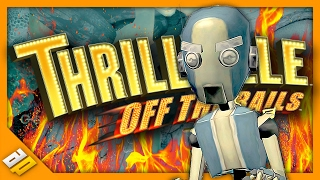 THRILLVILLE: OFF THE RAILS - Part 4 - GET OUT OF MY PARK!!!