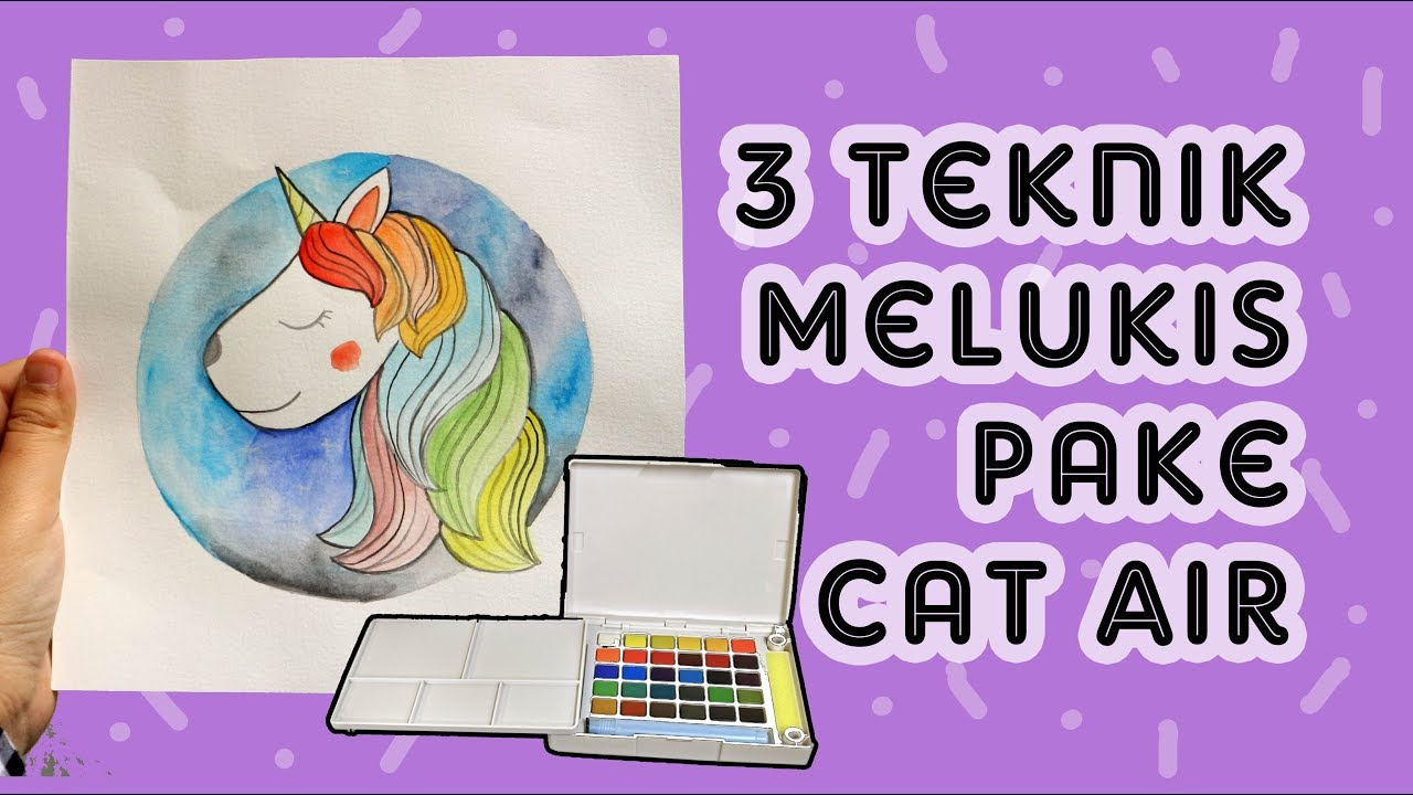 3 Teknik Melukis Cat Air Untuk Pemula Menggunakan Cat Air Mudah Diy Eps 18 Asakecil Youtube