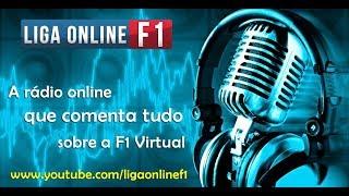LIGA ONLINE F1 - #36 Rádio LOF1