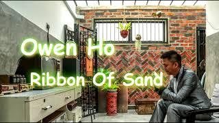 Ribbon Of Sand - Owen Ho