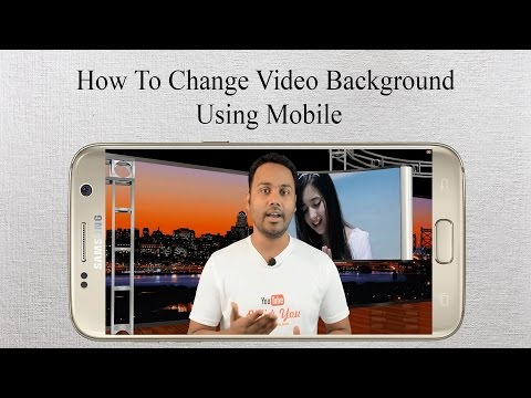 How  To Change Videos Background Using Mobile