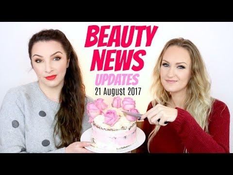 BEAUTY NEWS - 21 August 2017 | Updates