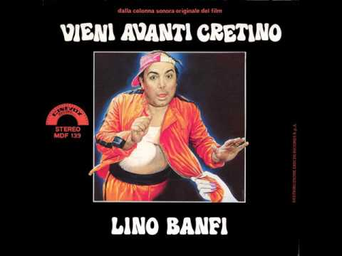 Vieni Avanti Cretino • Fabio Frizzi, Lino Banfi