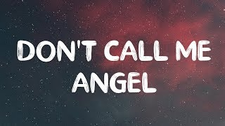 Download ArianaGrande, Miley Cyrus & Lana Del Rey – Don't Call Me Angel (Lyrics) Mp3 and Videos