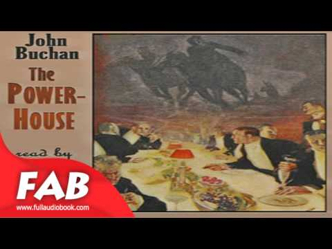 The Power House Full Audiobook by John BUCHAN by Action & Adventure Fiction, Suspense Fiction
