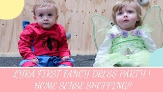 LYRA FIRST FANCY DRESS PARTY | HOME SENSE SHOPPING!!