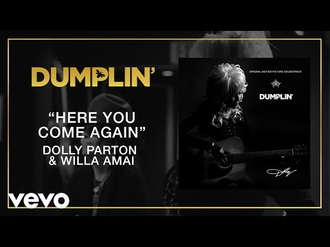 Here You Come Again (from the Dumplin' Original Motion Picture Soundtrack [Audio])