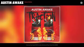 Austin Awake - Traction (Audio)