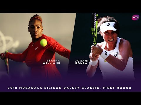 Serena Williams vs. Johanna Konta | 2018 Mubadala Silicon Valley Classic First Round