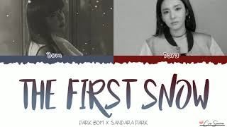 Park Bom x Sandara Park - The First Snow [Han/Rom/Eng] Lyrics