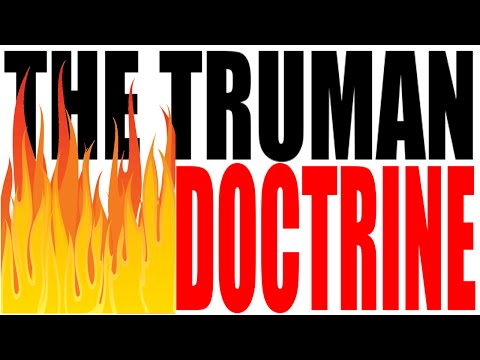 The Truman Doctrine Explained