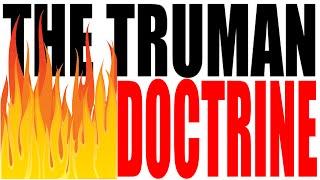 The Truman Doctrine Explained