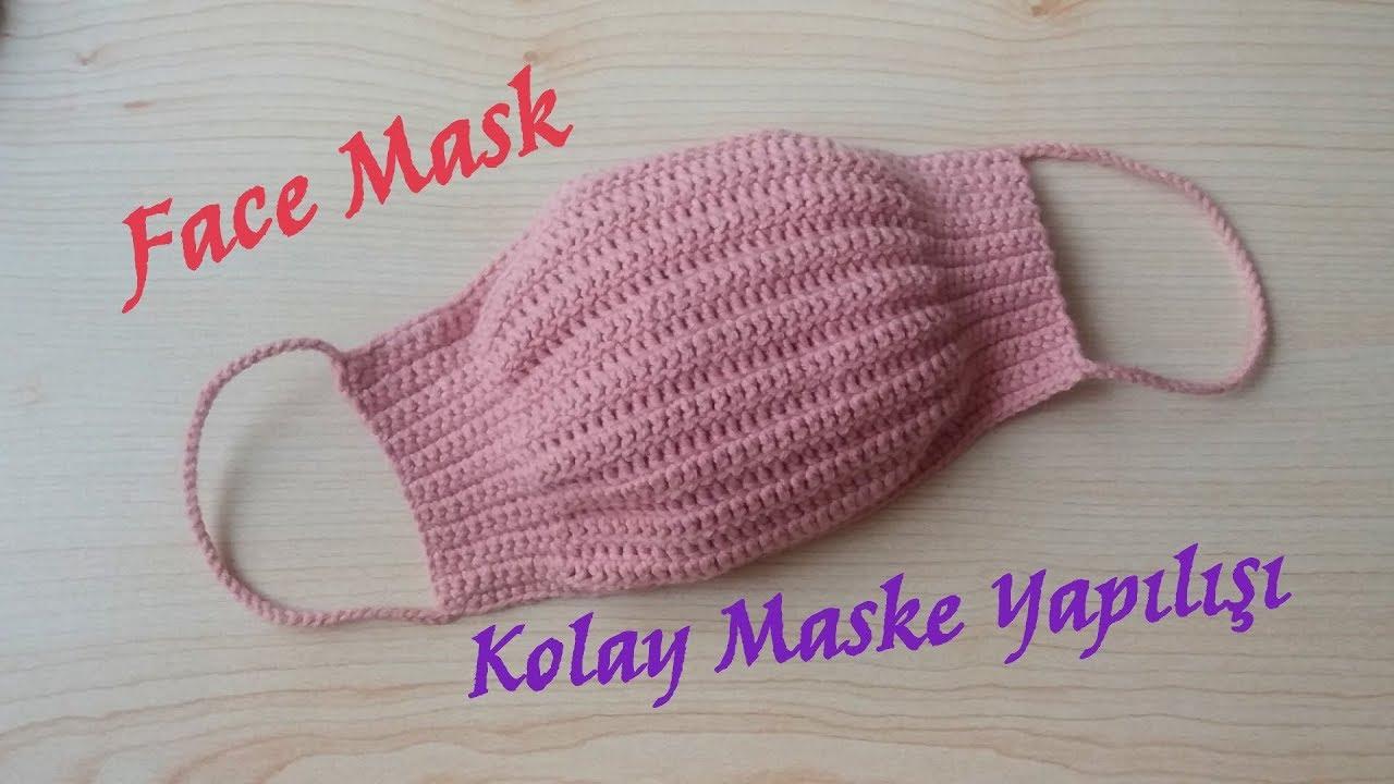 Çok Kolay Tığ İşi Örgü Maske Yapımı (Face Mask Crochet)